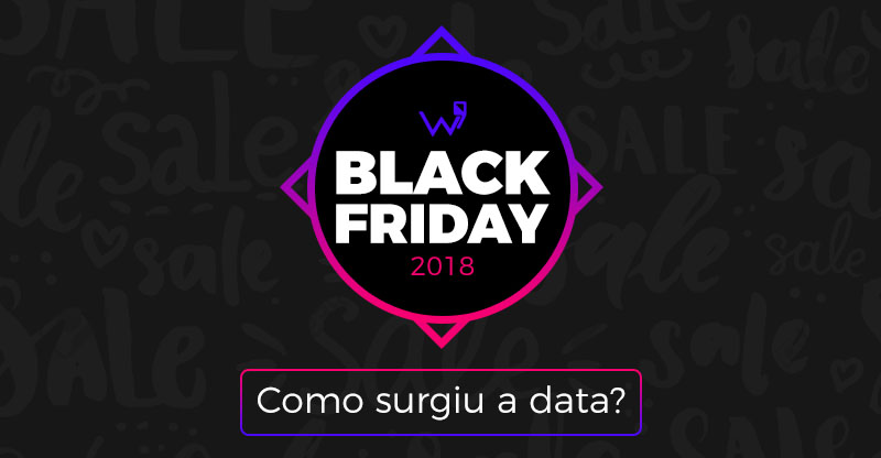 Como surgiu a Black Friday?
